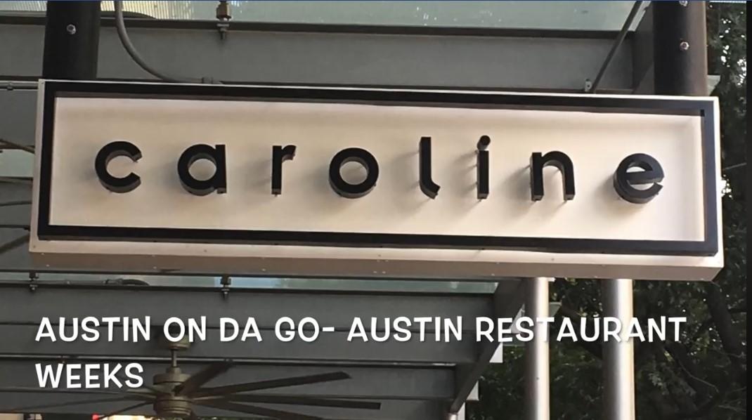 Austin Restaurant Week – Caroline